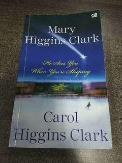 Dia Melihatmu Selagi Kau Tidur by Mary Higgins Clark