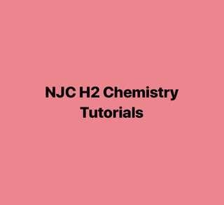 NJC H2 Chem Tutorials