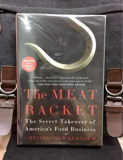 《Bran-New + Washington Post Notable Book + Uncovers and Explains Development Of Monopoly In The American Meat Industry》Christopher Leonard - THE MEAT RACKET : The Secret Takeover of America's Food Business