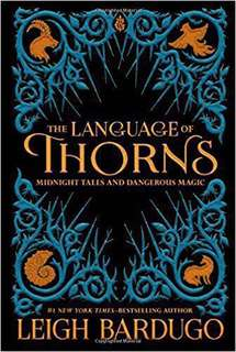 BN Instock The Language of Thorns by Leigh Bardugo Hardcover