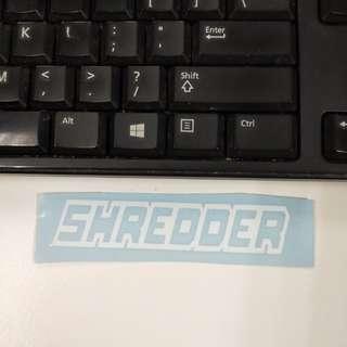 Shredder sticker die cut