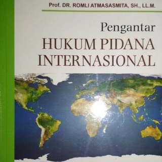 Pengantar HUKUM PIDANA INTERNASIONAL   Prof. DR. ROMLI ATMASASMITA, S.H., LL.M.   REFIKA ADITAMA  ORIGINAL