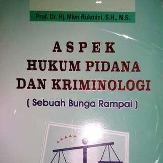 ASPEK HUKUM PIDANA DAN KRIMINOLOGI Sebuah Bunga Rampai   Prof. Dr. Hj. Mien Rukmini, S.H., M.S.   Alumni  ORIGINAL