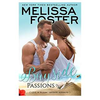YUI'S EBOOKSTORE - BAYSIDE PASSIONS - LOVE IN BLOOM BAYSIDE SUMMERS 2