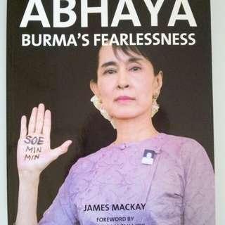 "ABHAYA ""BURMA'S FEARLESSNESS"" AUNG SAN SUU KYU"