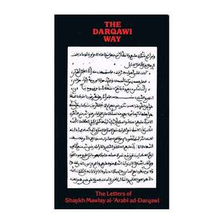 The Darqawi Way: The Letters of Shaykh Mawlay al-'Arabi ad-Darqawi