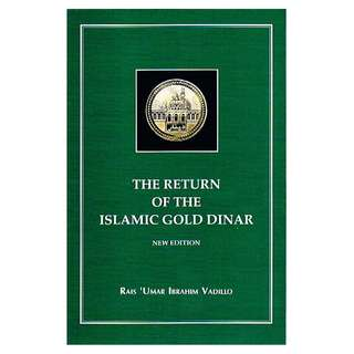 The Return Of The Islamic Gold Dinar