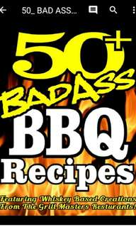 BAD ASS BBQ Recipes (Featuring Jack Daniels Whiskey)