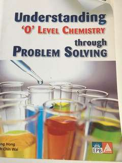 Understanding O Level Chemistry through Problem solving