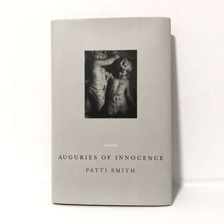 AUGURIES OF INNOCENCE - Patti Smith (Hardback)