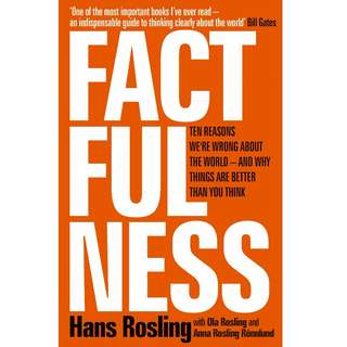 [EBOOK] Factfulness: Ten Reasons We're Wrong About the World – and Why Things Are Better Than You Think - Hans Rosling
