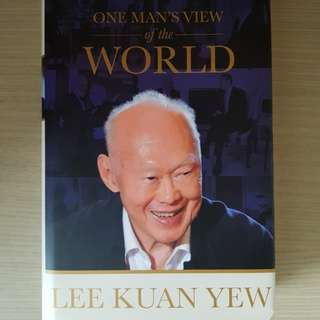 Lee Kuan Yew's One Man's View of the World