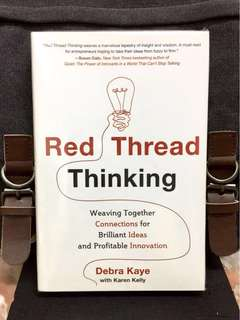 # Highly Recommended《Bran-New + Hardcover Edition + Success Is All About Connections》RED THREAD THINKING : Weaving Together Connections For Brilliant Ideas And Profitable Innovation