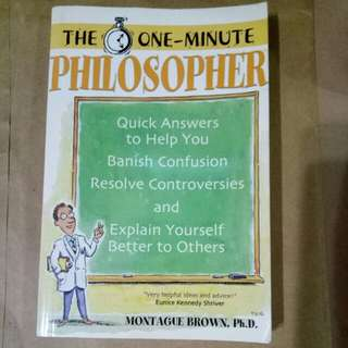 The one minute philosopher by Montague brown