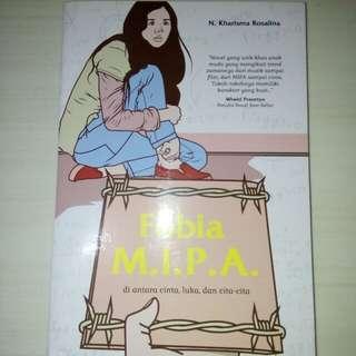"Novel ""Fobia M.I.P.A."" (Di Antara Cinta, Luka, dan Cita-cita) - FREE ONGKIR JABODETABEK!"