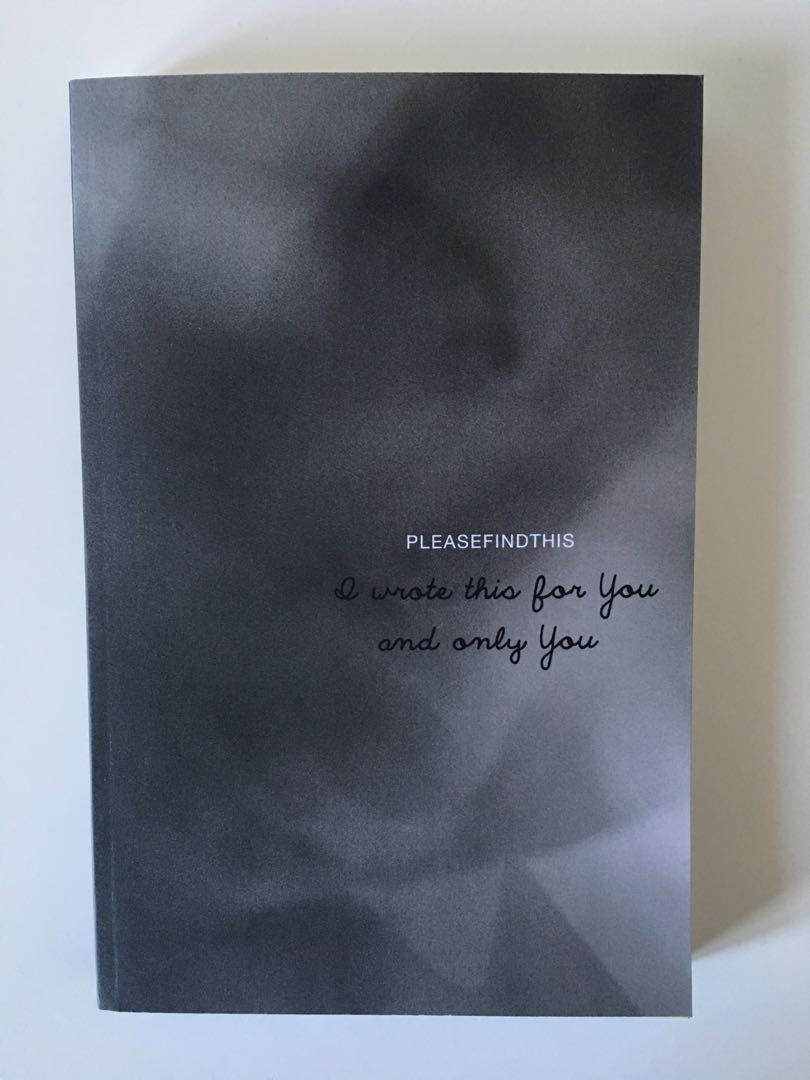 I Wrote This For You And Only You by pleasefindthis