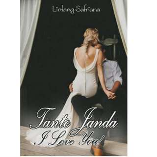 Ebook Tante Janda, I Love You! - Lintang Safriana