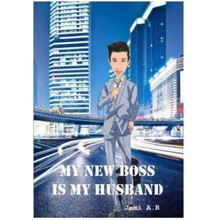 Ebook My New Boss is My Husband - Jemi A. R