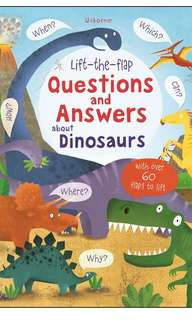 Usborne lift-the-flap Questions and Answers about Dinosaurs