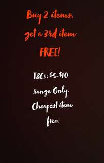 Buy 2 item's, get a 3rd item free!