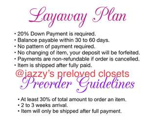 FOR PRE ORDER AND LAY AWAY PLAN