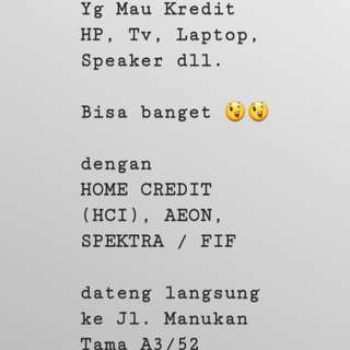 Kredit HP, TV, Laptop, Speaker dll.