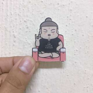 "Buddha Funny Pin ""I Am Your Father"""