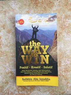 The Way to Win by Solikhin Abu Izzudin