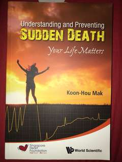 Understanding and Preventing Sudden Death by Koon-Hou Mak