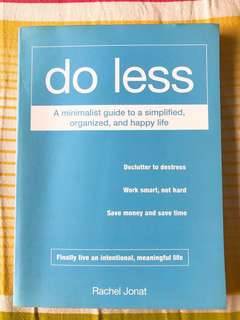 Do Less (a minimalist guide)