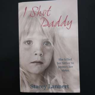 I Shot Daddy