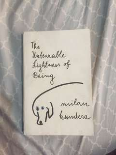 The Unbrearable Lightness of Being by Milan Kundera