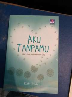 Novel Aku Tanpamu by Rudy Efendy