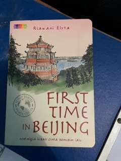 Novel semua tempat punya cerita: First time in Beijing by Riawani Elyta