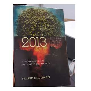 C141 BOOK - 2013, WHAT HAPPENS AFTER 2012 BY  MARIE D.JONES