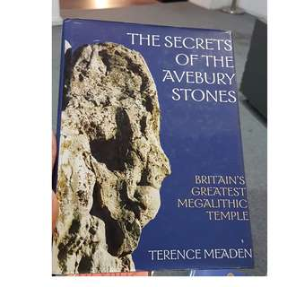 C150 BOOK - THE SECRETS OF THE AVEBURY STONES BY  TERENCE MEADEN