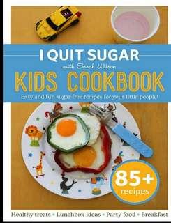 I Quit Sugar Kid's Cookbook