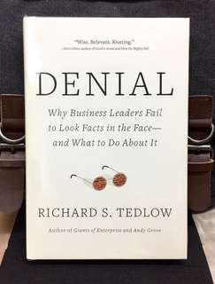# Highly Recommended《Bran-New + Hardcover Edition + Explore Why Smart Leaders Unwillingly Facing The Harsh Facts & Act Dumb》Richard S. Tedlow - DENIAL : Why Business Leaders Fail to Look Facts in the Face-And What to Do about It