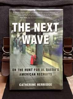 《New Book Condition + Hardcover Edition + The Transition Of Al Qaeda's Strategy And The Threats Will Have To Face In Future》Catherine Herridge - THE NEXT WAVE : On the Hunt for Al Qaeda's American Recruits