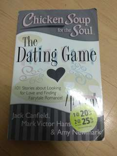 Chicken Soup for the soul : The Dating Game