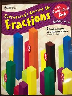 Everything 's coming up Fractions with Cuisenaire Rods by John Bradford