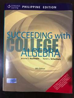 Succeeding with College Algebra (3rd Edition) by Jerome Kaufmann