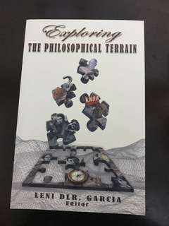 Exploring the Philosophical Terrain by Leni Garcia