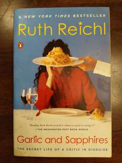Garlic and Sapphires - The secret life of a critic in disguise