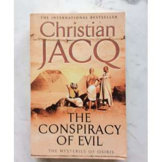 The Conspiracy of Evil by Christian Jacq