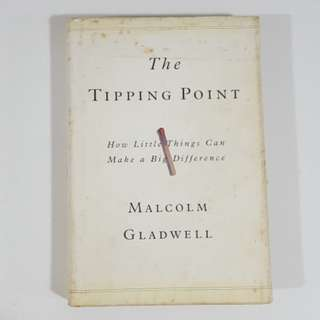 The Tipping Point by Malcolm Gladwell [Hardcover]