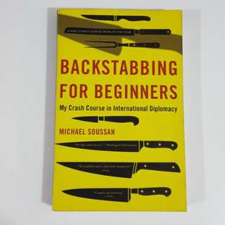 Backstabbing for Beginners by Michael Soussan
