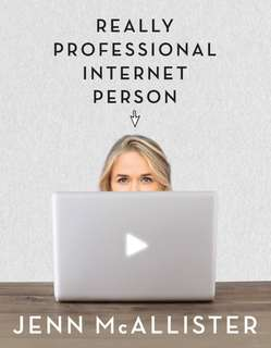(WTB) Really Professional Internet Person book by Jenn Mcallister