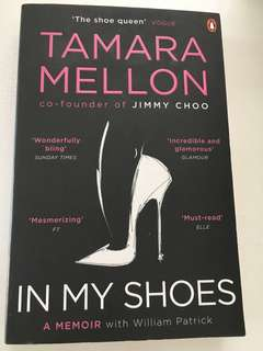 In my shoes by Tamara Mellon (co founder of Jimmy Choo)