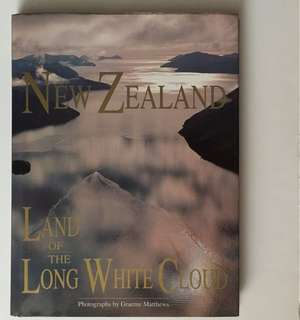 New Zealand - Land of the Long White Cloud